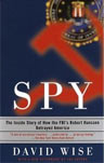 David Wise Spy Robert Hanssen Book