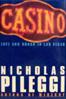 Nicholas Pileggi Casino: Love and Honor in Las Vegas