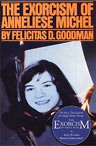The Exorcism of Anneliese Michel by Felicitas Goodman