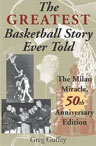 Greatest Basketball Story Ever Told: The Milan Miracle