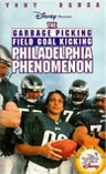Garbage Picking Field Goal Kicking Philadelphia Phenomenon