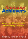 Amazing Achievers Rodney Pratz Book