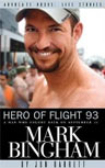Hero of Flight 93 : Mark Bingham