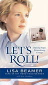 Let's Roll by Lisa Beamer