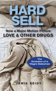 Hard Sell: Love and Other Drugs