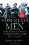 Monuments Men: Allied Heroes, Nazi Thieves and the Greatest Treasure Hunt in History, The