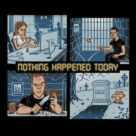 nothing happened today day 9 t-shirt