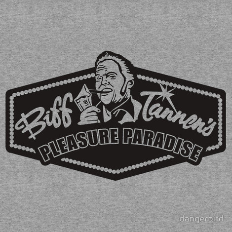 Back to the Future II Biff Pleasure Paradise shirt