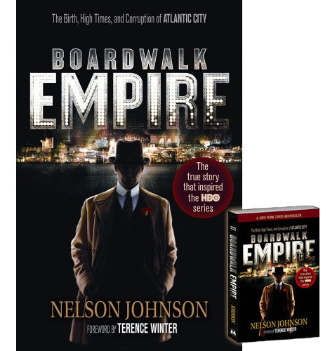 Boardwalk Empire Book Nelson Johnson Terence Winter