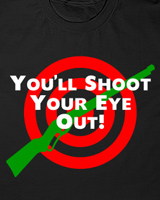 A Christmas Story Shoot Your Eye Out tee