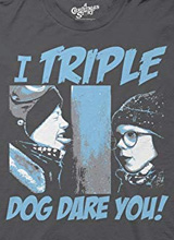 I Triple Dog Dare You t-shirt