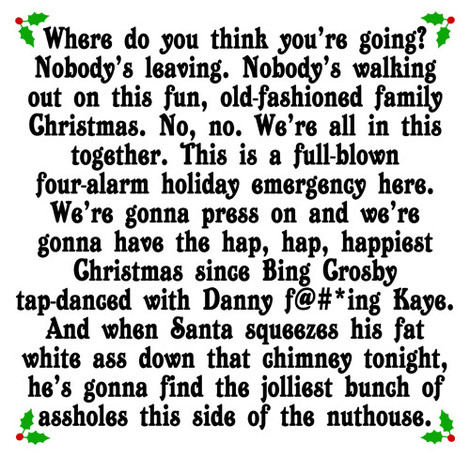 Clark Griswold Hap Hap Happiest Christmas Quote