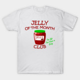 Jelly of the Month Club shirt