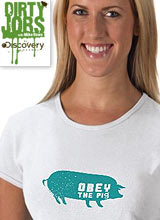 obey the pig dirty jobs t-shirts
