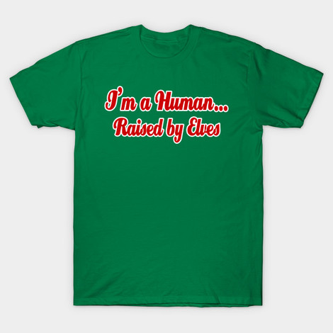 Raised by Elves Will Ferrell shirt