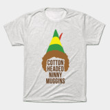 Elf Cotton Headed Ninny Muggins Movie t-shirt