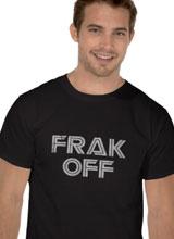 Battlestar Galactica Frak Off t-shirt