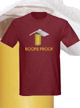 Roofie Proof shirt