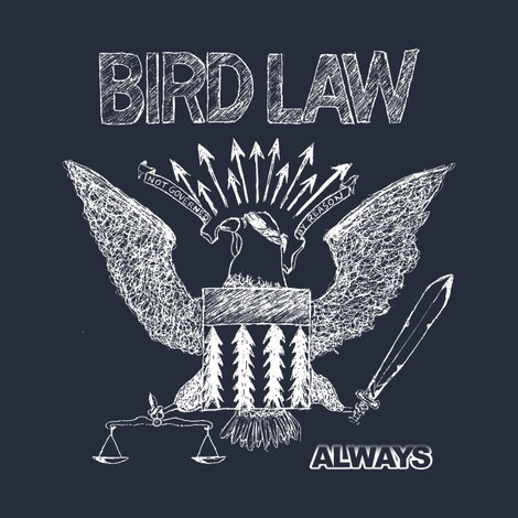 It's Always Sunny Bird Law tee