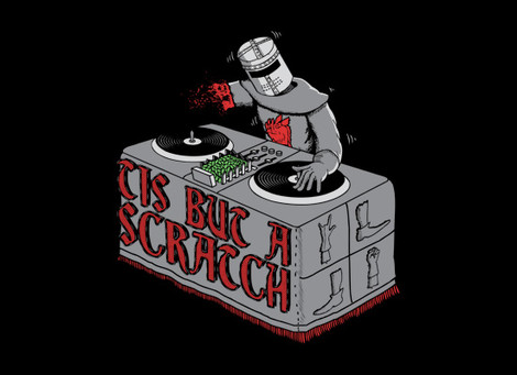 Monty Python Tis But a Scratch DJ tee