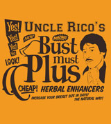 uncle rico's bust must plus