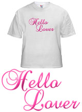 Hello Lover shirt