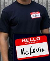 McLovin Name Tag Superbad t-shirts