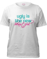 ugly is the new beautiful